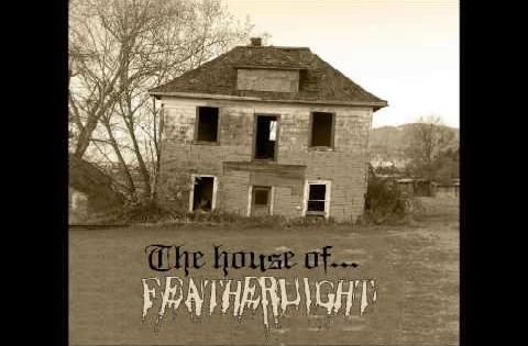 Featherlight - The House of Featherlight (2007's The house of Featherlight)