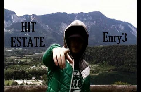 Enry3 - HIT dell'ESTATE (Official Street Video)