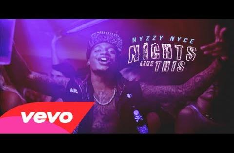 Nyzzy Nyce - Nights Like This