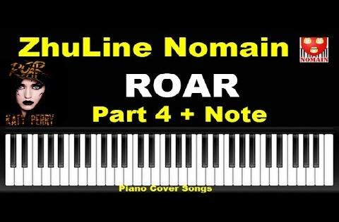 Comment Jouer Roar Part 4 - Piano Tutorial Cover Songs Katy Perry - Nomain France ZhuLine